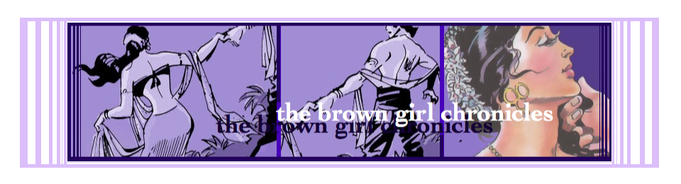 The Brown Girl Chronicles